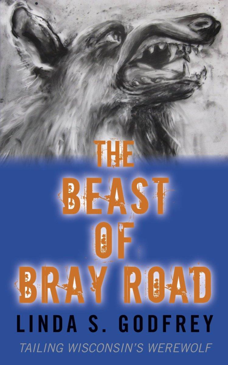 beast is back  new print edition of  u201cbeast of bray road